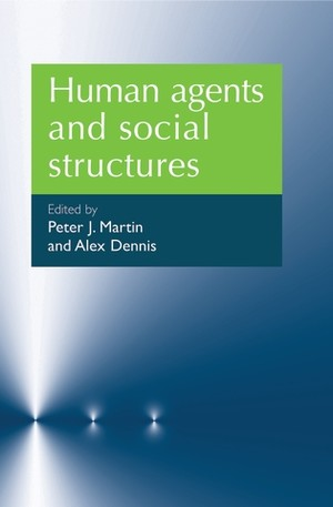 Cover Human agents and social structures