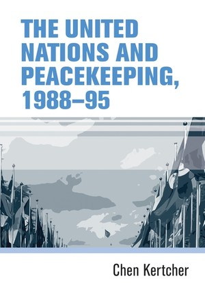 Cover The United Nations and peacekeeping, 1988–95