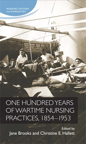 Cover One hundred years of wartime nursing practices, 1854–1953