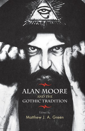 Cover Alan Moore and the Gothic Tradition