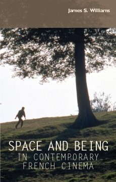 Cover Space and being in contemporary French cinema