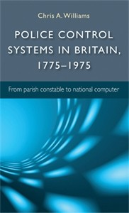 Cover Police control systems in Britain, 1775–1975