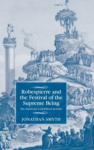 Cover Robespierre and the Festival of the Supreme Being
