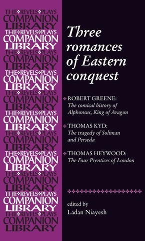 Cover Three romances of Eastern conquest