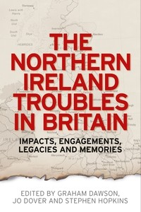 Cover The Northern Ireland Troubles in Britain