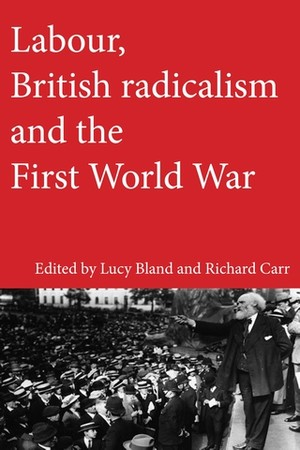 Cover Labour, British radicalism and the First World War