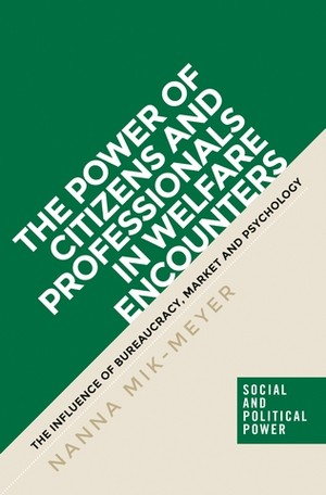 Cover The power of citizens and professionals in welfare encounters