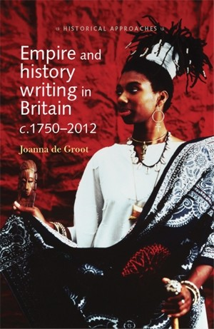 Cover Empire and history writing in Britain c.1750–2012