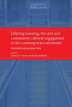 Cover Lifelong learning, the arts and community cultural engagement in the contemporary university
