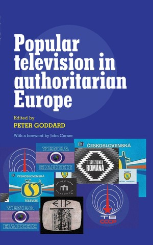 Cover Popular television in authoritarian Europe