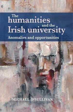 Cover The humanities and the Irish university