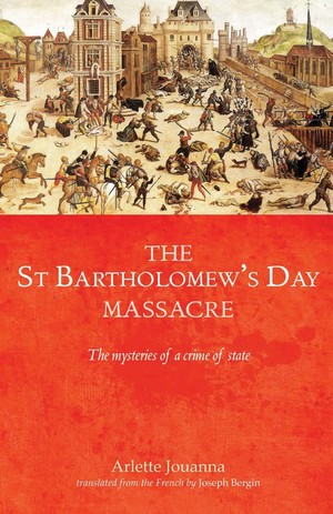 Cover The Saint Bartholomew's Day Massacre