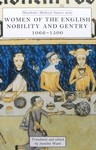 Cover Women of the English Nobility and Gentry, 1066-1500