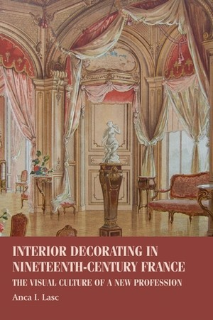 Cover Interior decorating in nineteenth-century France