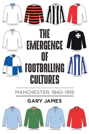 Cover The emergence of footballing cultures