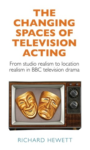 Cover The changing spaces of television acting