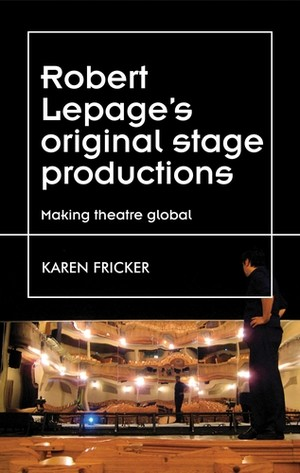 Cover Robert Lepage's original stage productions