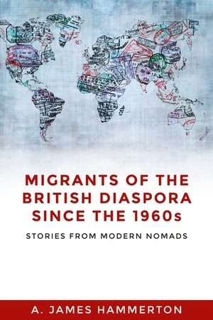 Cover Migrants of the British diaspora since the 1960S