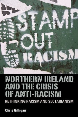 Cover Northern Ireland and the crisis of anti-racism