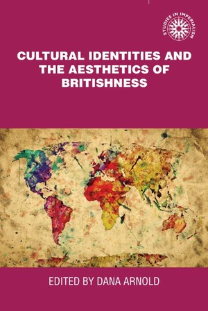 Cover Cultural identities and the aesthetics of Britishness