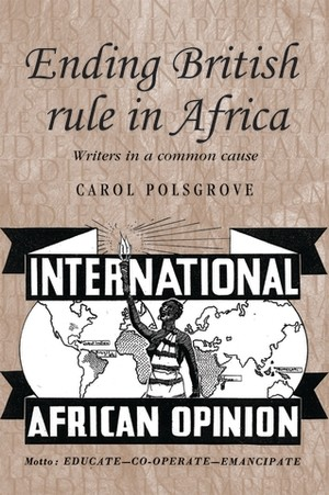 Cover Ending British rule in Africa