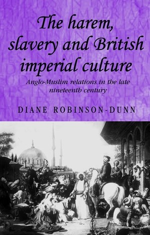 Cover The harem, slavery and British imperial culture