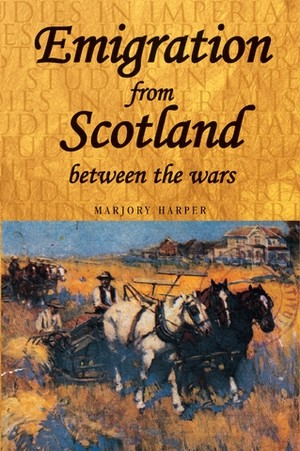 Cover Emigration from Scotland between the wars