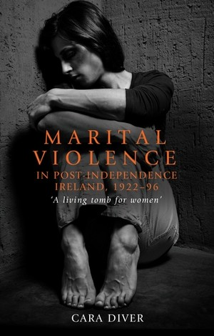 Cover Marital violence in post-independence Ireland, 1922–96