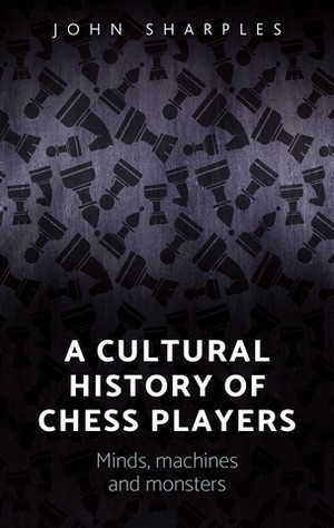 Cover A cultural history of chess-players
