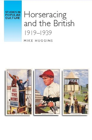 Cover Horseracing and the British 1919–39