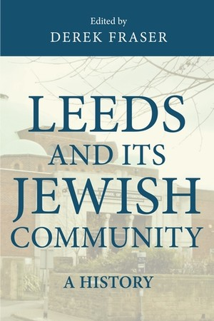 Leeds and its Jewish Community