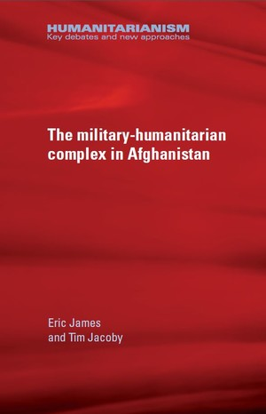 Cover The military-humanitarian complex in Afghanistan