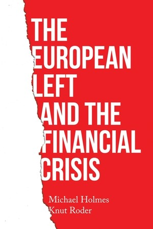 Cover The European left and the financial crisis