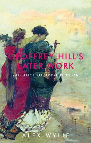 Cover Geoffrey Hill's later work