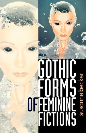 Cover Gothic Forms of Feminine Fictions