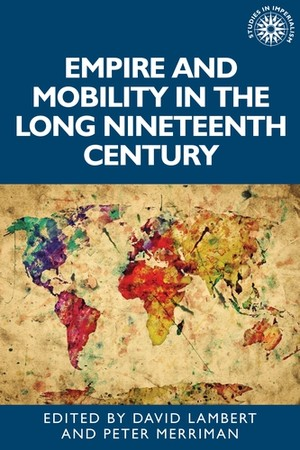 Cover Empire and mobility in the long nineteenth century