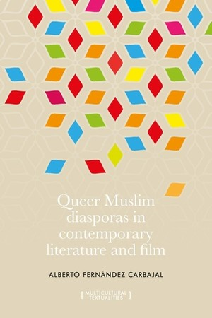 Cover Queer Muslim diasporas in contemporary literature and film