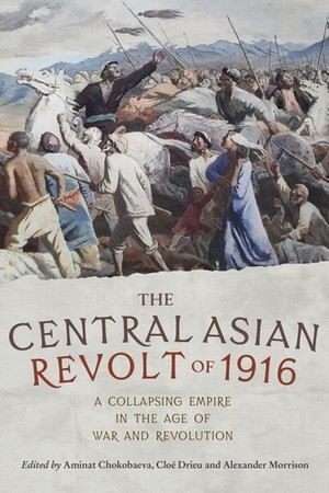 Cover The Central Asian Revolt of 1916