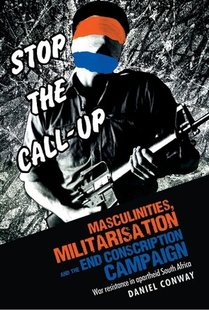 Cover Masculinities, militarisation and the End Conscription Campaign