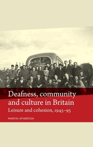 Cover Deafness, community and culture in Britain