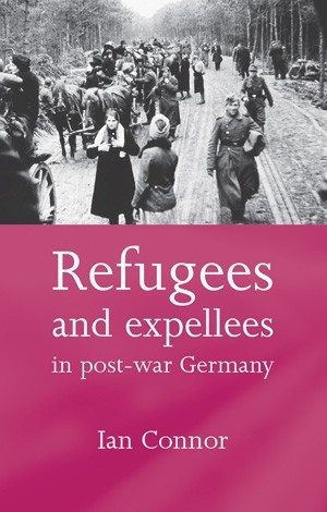 Cover Refugees and expellees in post-war Germany