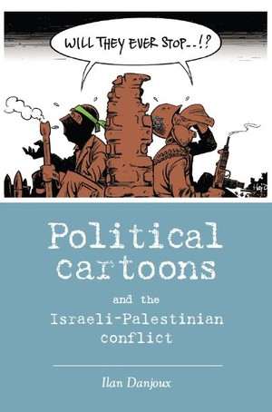 Cover Political cartoons and the Israeli-Palestinian conflict