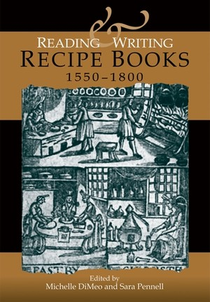 Cover Reading and writing recipe books, 1550–1800