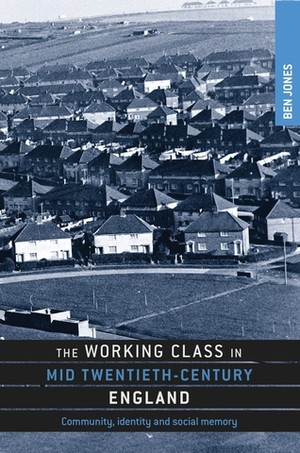 Cover The working class in mid-twentieth-century England