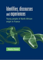 Identities, discourses and experiences