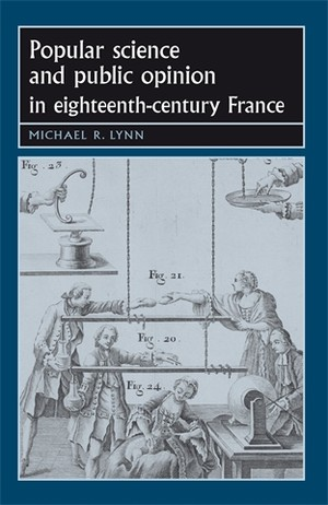 Cover Popular science and public opinion in eighteenth-century France