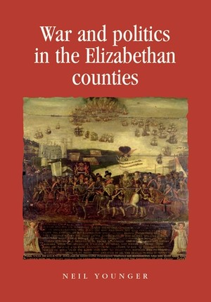 Cover War and politics in the Elizabethan counties