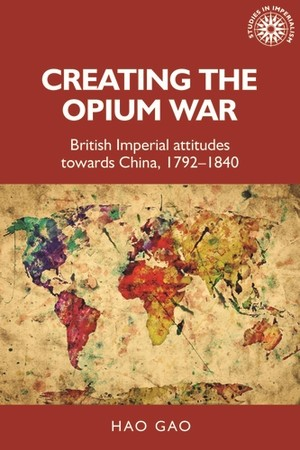 Cover Creating the Opium War