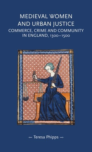 Cover Medieval women and urban justice