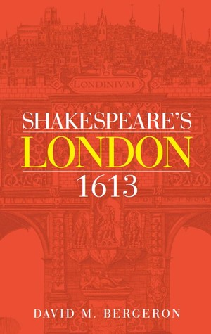 Cover Shakespeare's London 1613